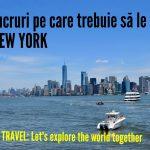 La pas prin fabulosul New York – Primele impresii + atracții turistice